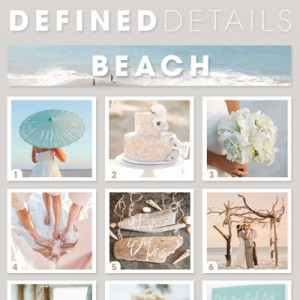 Defined Details - 9 awesome beach wedding ideas!