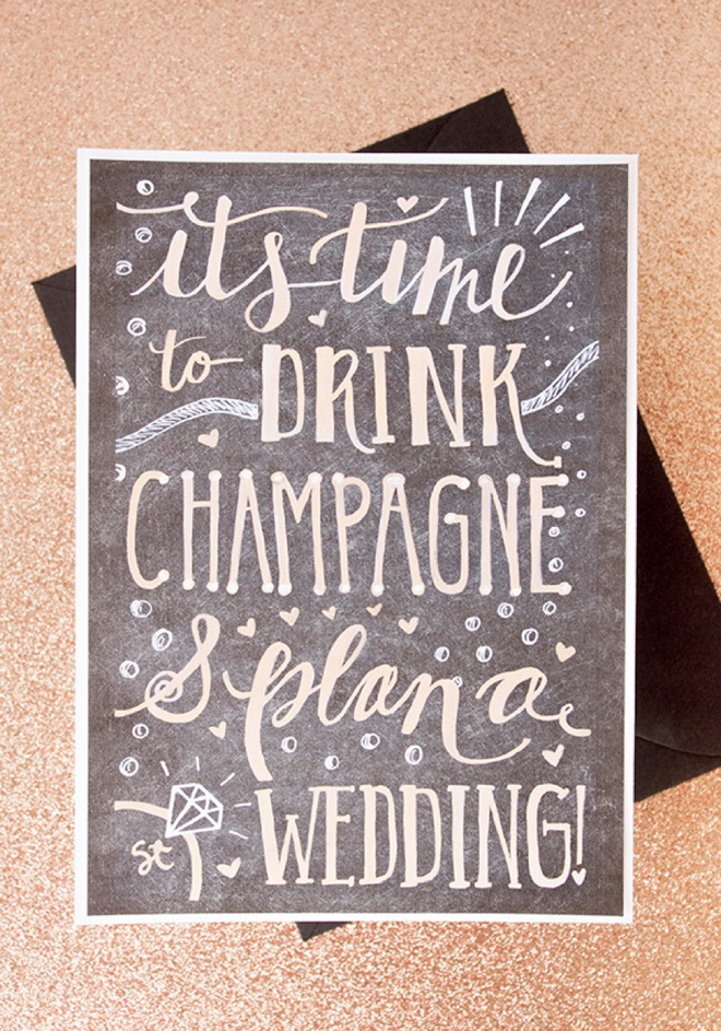 It's Time To Drink Champagne And Plan A Wedding, adorable free printable greeting card!