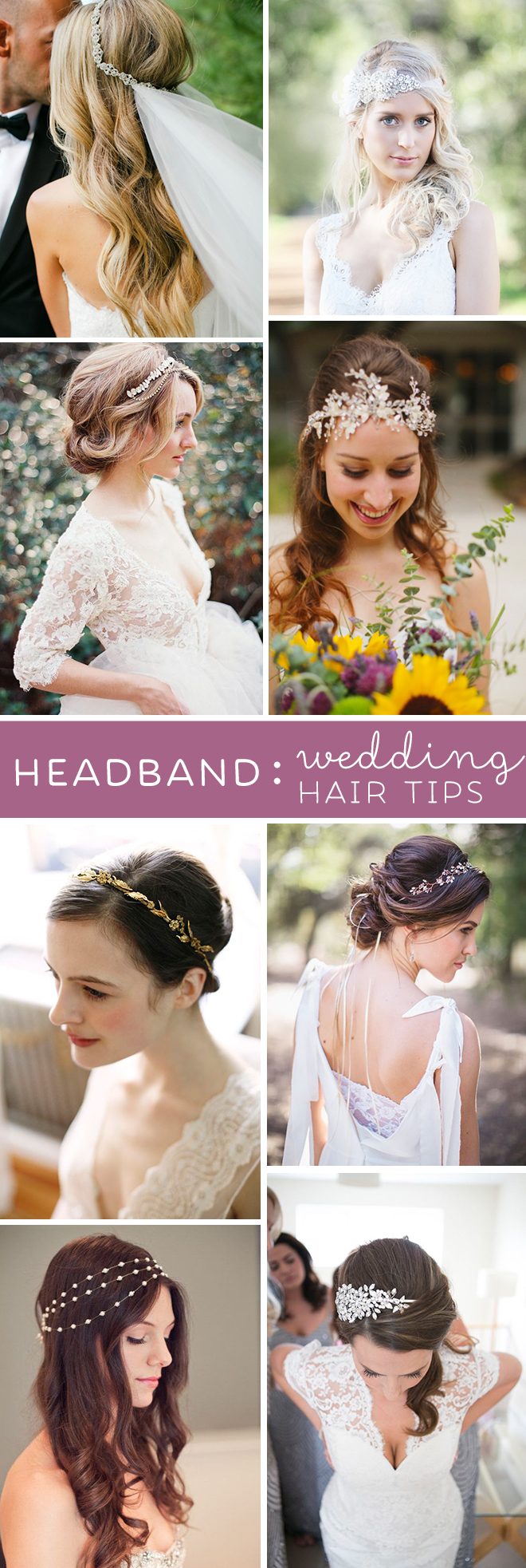 Awesome tips from a wedding hair professional about wearing a headband or hair piece for your wedding day style!